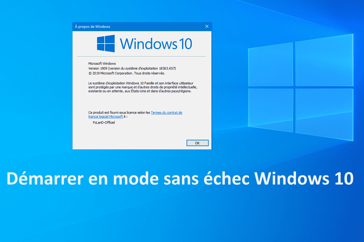 Démarrer en mode sans échec Windows 10